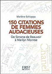 150 citations de femmes audacieuses - De Simone de Beauvoir à Marilyn Monroe