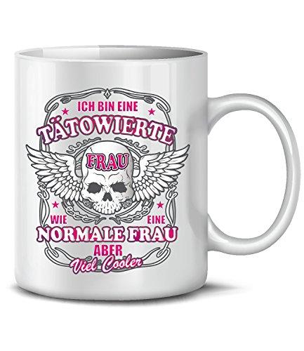 Ich Bin eine tätowierte Frau wie eine Normale Frau Aber 4550 Fun Tasse Becher Tätowierung...