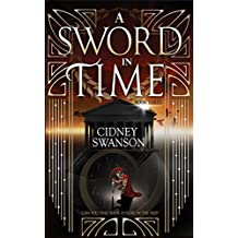 A Sword in Time (Thief in Time Book 3) (English Edition)
