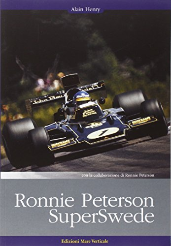 Ronnie Peterson. SuperSwede