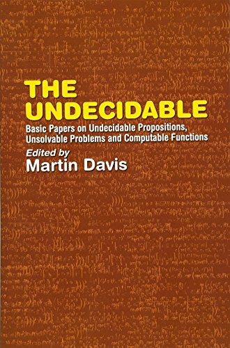 The Undecidable: Basic Papers on Undecidable Propostions, Unsolvable Problems and Computable Functions (Dover Books on Mathematics) por Martin Davis