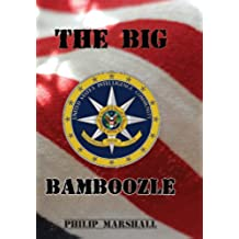 The Big Bamboozle: 9/11 and the War on Terror (English Edition)