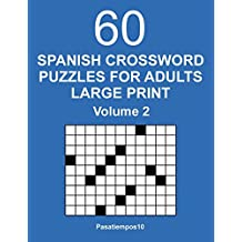 Spanish Crossword Puzzles for Adults Large Print - Volume 2