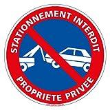 Stationnement interdit Propriété privée - Panneau - Plastique rigide disque PVC - Diamètre 250 mm - Double face au dos - Garantie 10 ans - panneau défense de stationner