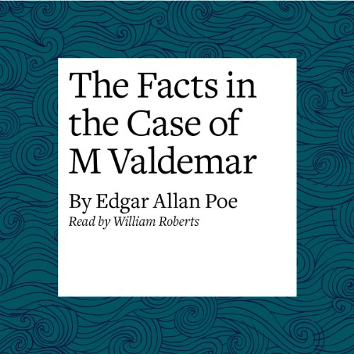 The Facts in the Case of M Valdemar  Audiolibri
