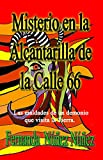 Misterio en la Alcantarilla de la Calle 66: Las maldades de un demonio que visita la tierra. (Spanish Edition)