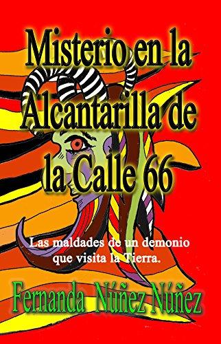 Misterio en la Alcantarilla de la Calle 66:==)) Historias de Demonios