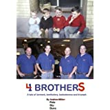 4 Brothers by Andrew Miller (2016-05-17)