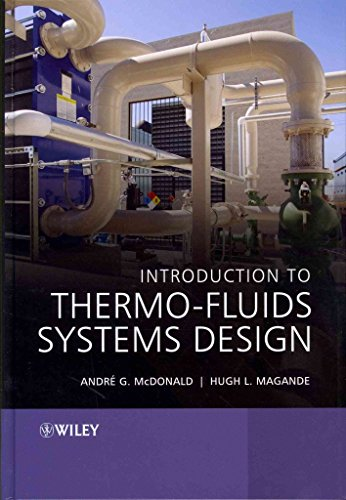 introduction-to-thermo-fluids-systems-design-by-author-andre-garcia-mcdonald-published-on-october-20