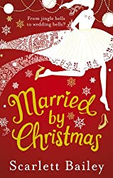 Married by Christmas by Scarlett Bailey (2012-10-25)