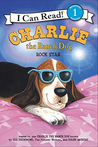 Charlie the Ranch Dog: Rock Star (I Can Read Level 1) (Star Ranch)