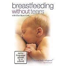 Breastfeeding Without Tears [Edizione: Regno Unito] [Edizione: Regno Unito]
