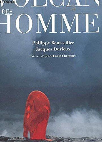Des volcans et des hommes par Philippe Bourseiller