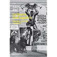 La Guerra Civil española : reacción, revolución y venganza (ENSAYO-HISTORIA, Band 26202)