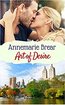 Art of Desire: A New York short story by [Brear, AnneMarie]