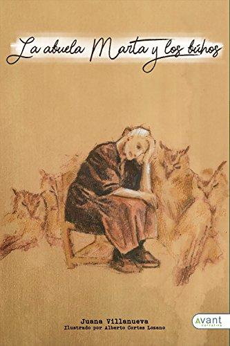 La abuela Marta y los búhos por Juana Villanueva