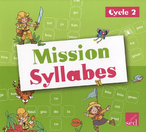 Mission Syllabes : Cycle 2