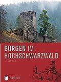 Burgen im Hochschwarzwald von Roland Weis