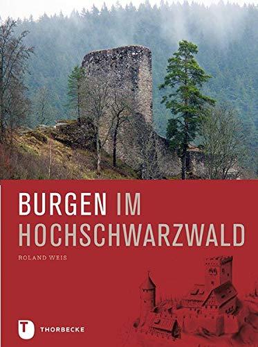 Buchseite und Rezensionen zu 'Burgen im Hochschwarzwald' von Roland Weis