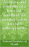 Accuracy and reliability of a low-cost, handheld 3D imaging system for child anthropometry (English Edition)