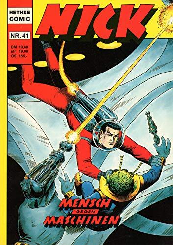 Unbekannt Nick der Weltraumfahrer Hethke Comic Sonderband # 41: Mensch gegen Maschinen (Gegen Maschine Mensch)
