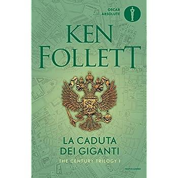La Caduta Dei Giganti. The Century Trilogy: 1