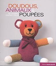Doudous animaux et poupées par Charlotte Rion
