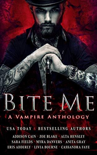 Bite Me: A Vampire Anthology (English Edition)