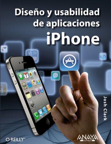 Diseno y usabilidad de aplicaciones iPhone / Tapworthy Designing Great iPhone Apps