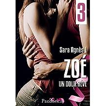 Un doux rêve: Zoé, T3