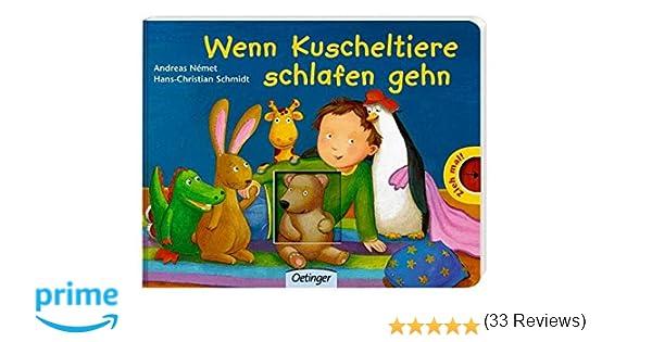 wenn kuscheltiere schlafen gehn: amazon.de: hans ch schmidt ... - Kinderbett Design Pluschtiere Kleinen Einschlafen