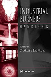 [(Industrial Burners Handbook)] [Edited by Jr. Charles E. Baukal] published on (October, 2003)
