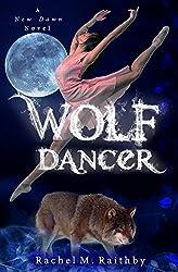 Wolf Dancer (A New Dawn Novel Book 2) (English Edition)