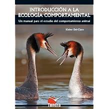 Introducción a la Ecología Comportamental. Un manual para el estudio del comportamiento animal