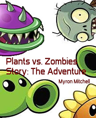 Plants vs. Zombies Story: The Adventure (English Edition)