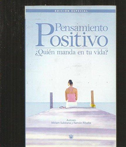 Descargar Libro Pensamiento positivo (BIBLIOTECAS DE AUTOR) de Miriam Subirana Vilanova