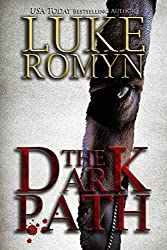 The Dark Path (The Legacy Chronicles) (English Edition)