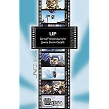 Up (Up), Pete Docter (2009) (Guías para ver y analizar nº 57)