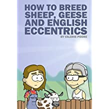 How to Breed Sheep, Geese and English Eccentrics
