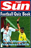 The Sun Football Quiz Book