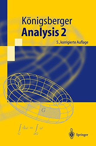 Analysis 2 (Springer-Lehrbuch) (German Edition)
