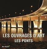 Les ouvrages d'Art : Les Ponts