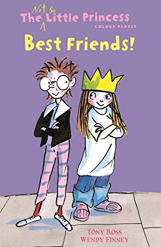 Best Friends! (The Not So Little Princess) Cover Image