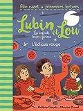 Lubin et Lou, les enfants loups-garous, 5:L'éclipse rouge