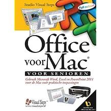 Office voor Mac voor senioren: gebruik Microsoft Word, Excel en PowerPoint 2011 voor de Mac voor praktische toepassingen