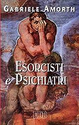 Esorcisti e psichiatri (Padre Amorth Vol. 3) (Italian Edition)