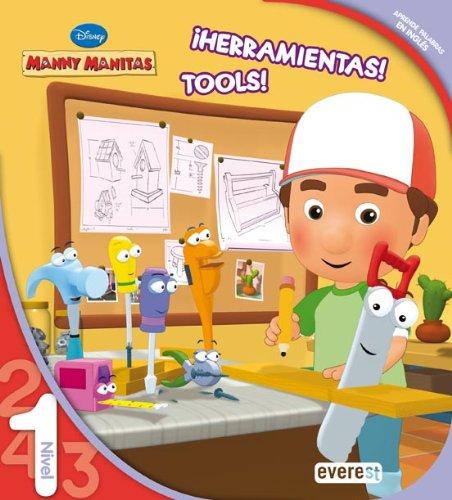 Manny Manitas. ¡Herramientas! Tools! Leo con Disney. Nivel 1 (Manny Manitas / Leo con Disney)