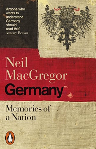 Germany: Memories of a Nation by Dr Neil MacGregor (2016-04-07)