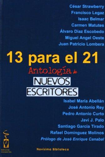 13 Para El 21 (Novísima biblioteca) por Francisco Legaz