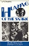Cover of: The Hunting of the Snark: Play (Upstagers) | Bob Hescott, Stephen Cockett, Lewis Carroll